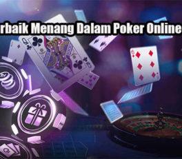 Taktik Terbaik Menang Dalam Poker Online Uang Asli