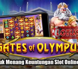 Tips Untuk Menang Keuntungan Slot Online Terbaik